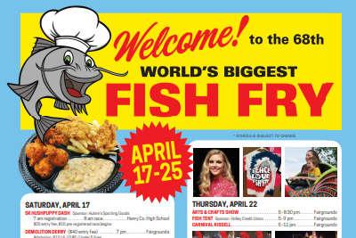 WORLD'S BIGGEST FISH FRY! : April 17-25, Don't Miss It!